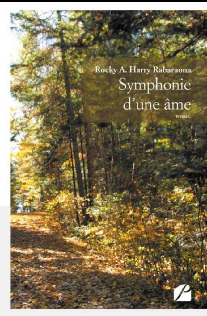 Symphonie d'une âme – Rocky A. Harry Rabaraona - INTERVIEW EXCLUSIVE