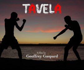 Tavela : un film de Geoffrey Gaspard